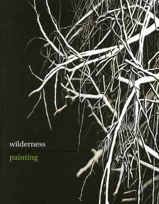 Image for Wilderness: Balnaves Contemporary Painting