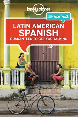 Lonely Planet Fast Talk Latin American Spanish (Phrasebook), Lonely Planet; Esposto, Roberto