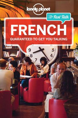 Image for Lonely Planet Fast Talk French (Phrasebook)