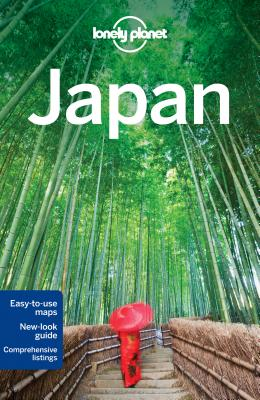 Lonely Planet Japan (Travel Guide), Lonely Planet; Rowthorn, Chris; Bender, Andrew; Crawford, Laura; Holden, Trent; McLachlan, Craig; Milner, Rebecca; Morgan, Kate; Walker, Benedict; Yanagihara, Wendy