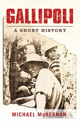 Image for Gallipoli: A Short History