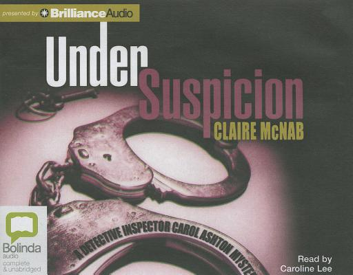 Image for Under Suspicion (Detective Inspector Carol Ashton Mystery)