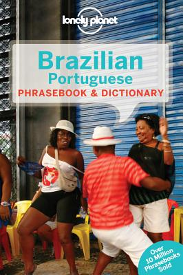 Lonely Planet Brazilian Portuguese Phrasebook & Dictionary, Lonely Planet