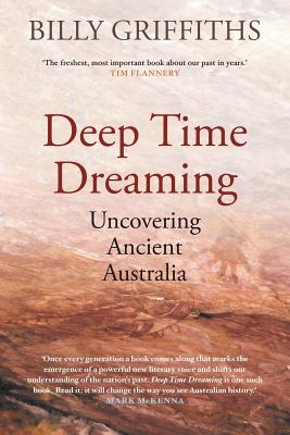 Image for Deep Time Dreaming: Uncovering Ancient Australia