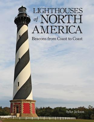 Image for Lighthouses of North America: Beacons from Coast to Coast