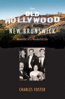 Image for From Old Hollywood To New Brunswick