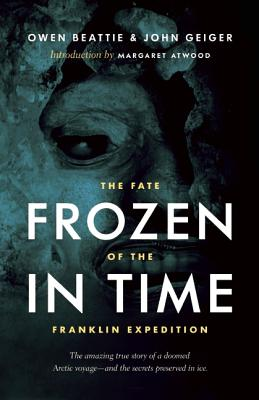 Image for Frozen in Time: The Fate of the Franklin Expedition