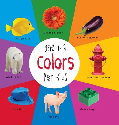 Colors for Kids age 1-3 (Engage Early Readers: Children's Learning Books) with FREE EBOOK, Martin, Dayna