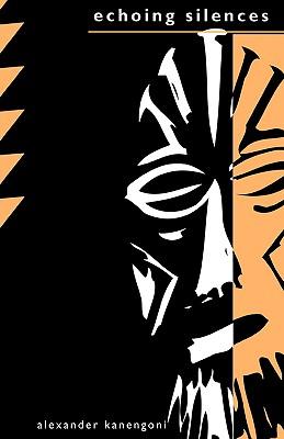 Echoing Silences, Kanengoni, Alexander