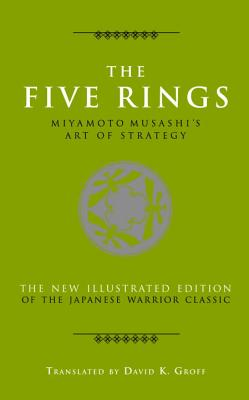 Image for Five Rings: Miyamoto Musashi's Art of Strategy (The Art of Wisdom), The