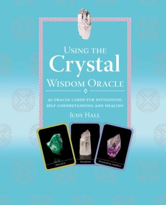 Image for The Crystal Wisdom Oracle: 40 Oracle Cards for Divination, Self-Understanding and Healing