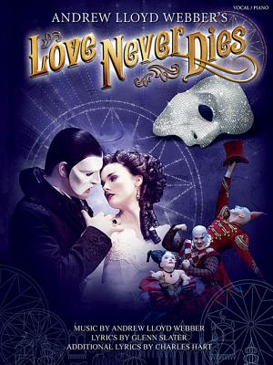 Love Never Dies: Phantom: The story continues... (Pvg)