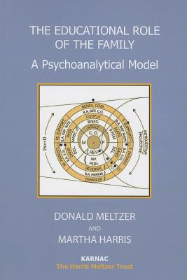 Image for A Psychoanalytical Model of the Child-in-the-Family-in-the-Community (Harris Meltzer Trust Series)