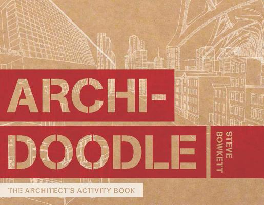 Image for Archidoodle: The Architect's Activity Book