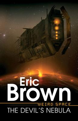 Weird Space: The Devil's Nebula, Brown, Eric