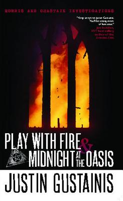 Image for PLAY WITH FIRE & MIDNIGHT AT THE OASIS