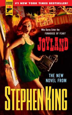 Joyland (Hard Case Crime), King, Stephen