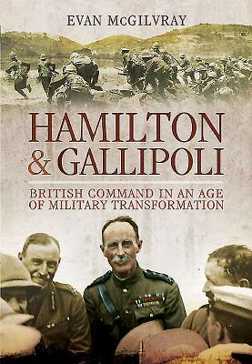 Image for Hamilton and Gallipoli: British Command in an Age of Military Transformation