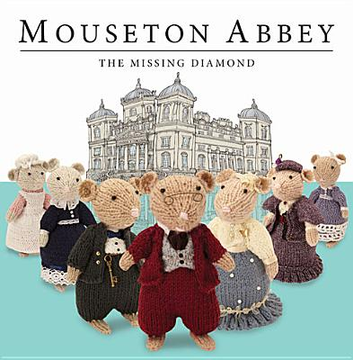 Image for Mouseton Abbey The Missing Diamond