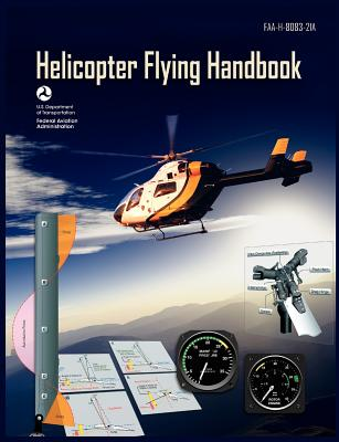Image for Helicopter Flying Handbook. FAA 8083-21a (2012 Revision)