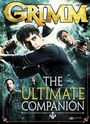 GRIMM: BELOW THE SURFACE: THE INSIDER'S GUIDE TO THE SHOW, TITAN BOOKS