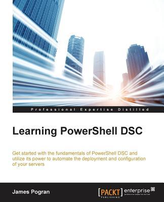 Learning PowerShell DSC, Pogran, James