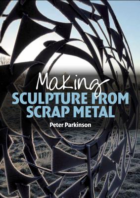 Image for Making Sculpture from Scrap Metal