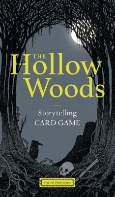 Image for The Hollow Woods: Storytelling Card Game (Magical Myrioramas)