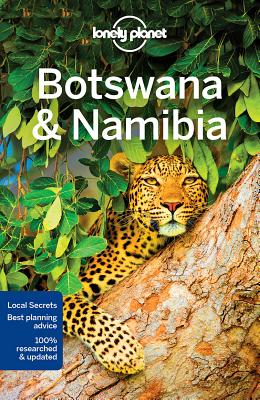 Lonely Planet Botswana & Namibia (Travel Guide), Ham, Anthony; Holden, Trent; Lonely Planet