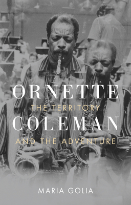 Image for Ornette Coleman: The Territory and the Adventure