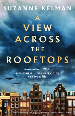Image for A View Across the Rooftops: An epic, heart-wrenching and gripping World War Two historical novel