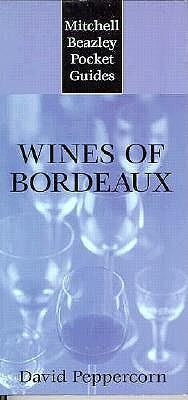 Image for WINES OF BORDEAUX : MITCHELL BEAZLEY POC