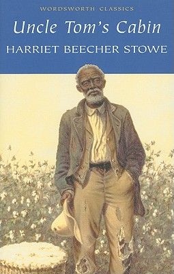 Uncle Toms Cabin, HARRIET BEECHER STOWE