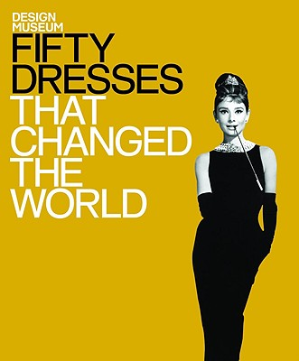 Image for Fifty Dresses That Changed The World