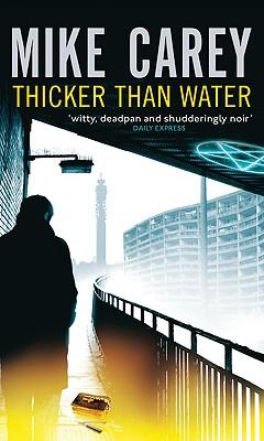 Thicker Than Water (Felix Castor), Mike Carey