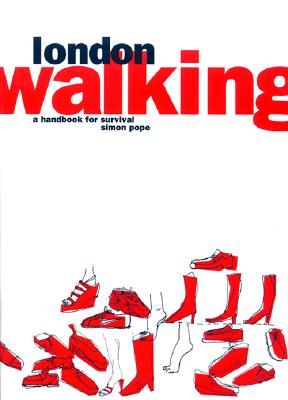 Image for London Walking: A Handbook for Survival