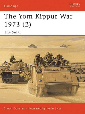 Yom Kippur War 1973: The Sinai (Campaign 126), Dunstan, Simon