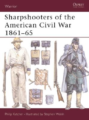 Image for Sharpshooters of the American Civil War 1861?65 (Warrior)
