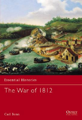 The War of 1812, Benn, Carl