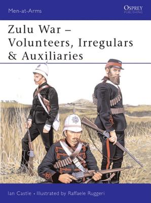 Image for Zulu War - Volunteers, Irregulars & Auxiliaries