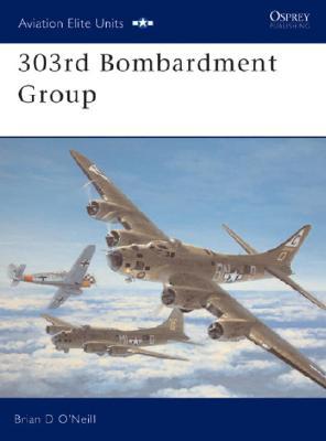 Image for 303rd Bombardment Group (Osprey Aviation Elite 11)
