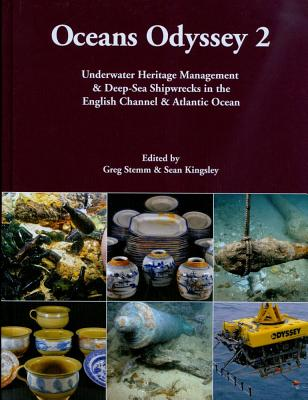 Oceans Odyssey 2 :Underwater Heritage Managment & Deep-Sea Shipwrecks in the English Channel & Atlantic Ocean