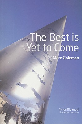 The Best Is Yet to Come, Coleman, Marc