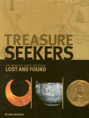 Image for Treasure Seekers: The World's Great Fortunes Lost and Found
