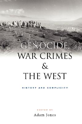 Image for Genocide, War Crimes, and the West: History and Complicity