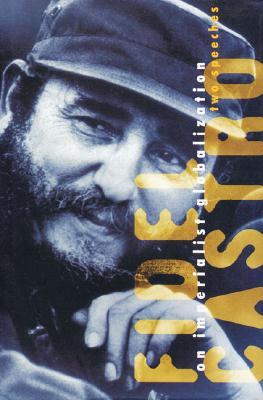 Image for Fidel Castro on Imperialist Globlization