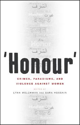 Image for 'Honour': Crimes, Paradigms, and Violence Against Women