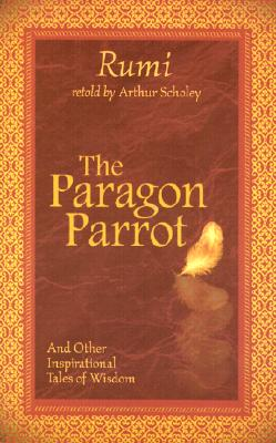 Image for The Paragon Parrot: and Other Inspirational Tales of Wisdom