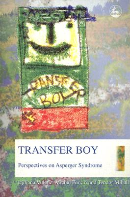 Image for Transfer Boy: Perspectives On Asperger Syndrome