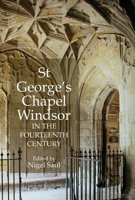 Image for St George's Chapel, Windsor, in the Fourteenth Century